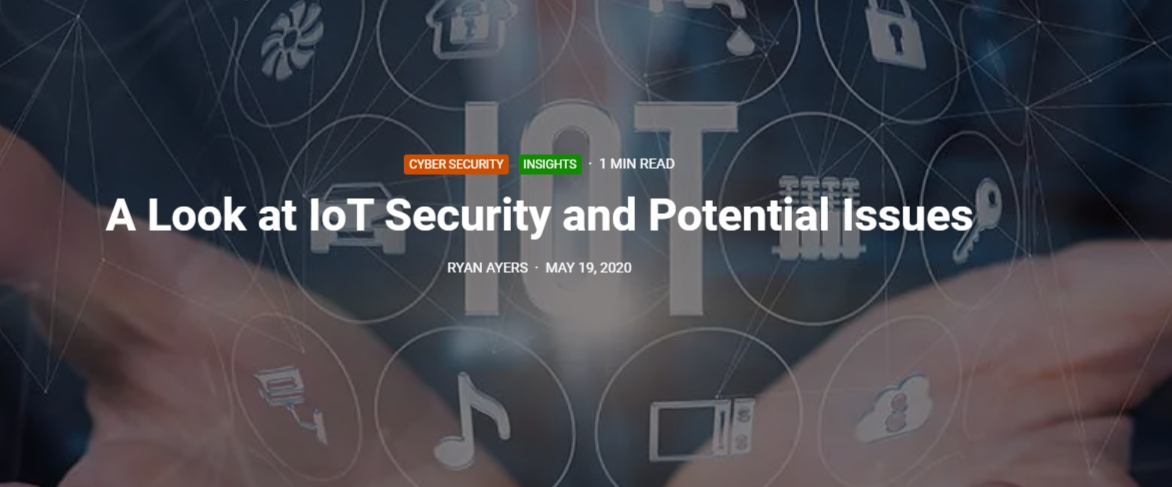 A Look at IoT Security and Potential Issues